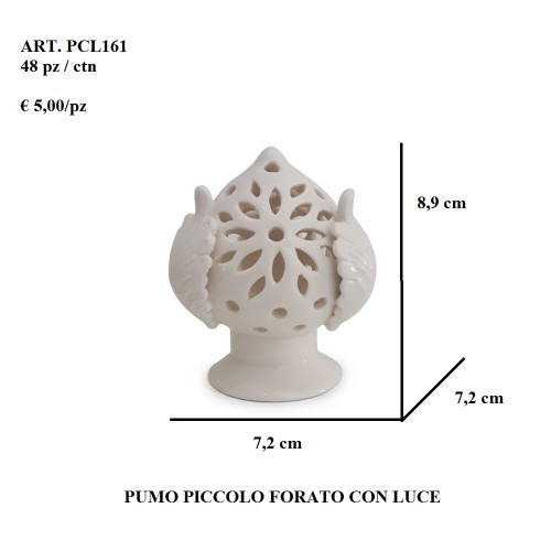 PUMO PICCOLO FORATO CON LUCE